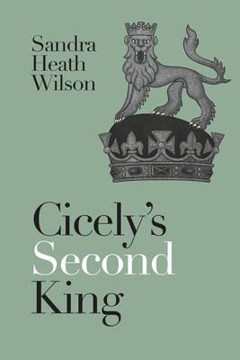 Cicely's Second King (BOK)