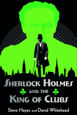 Sherlock Holmes and the King of Clubs (BOK)