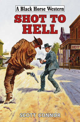 Shot to Hell (BOK)