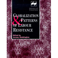 Globalization and Patterns of Labour Resistance (BOK)
