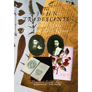 The John Tradescants: Gardeners to the Rose and Lily Queen (BOK)