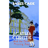 Agatha Christie and the Eleven Missing Days (BOK)