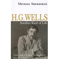 H.G. Wells: Another Kind of Life (BOK)