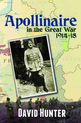 Apollinaire and the Great War, 1914-18 (BOK)