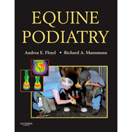 Equine Podiatry: Medical and Surgical Management of the Hoof (BOK)