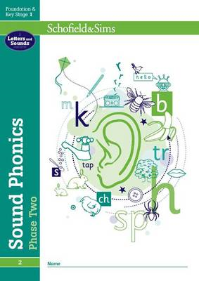 Sound Phonics Phase Two: EYFS/KS1, Ages 4-6 (BOK)