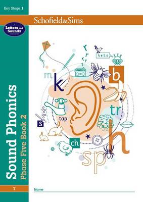 Sound Phonics Phase Five Book 2: KS1, Ages 5-7 (BOK)