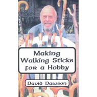 Making Walking Sticks for a Hobby (BOK)