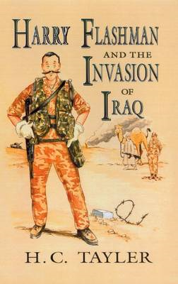 Harry Flashman and the Invasion of Iraq (BOK)