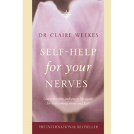 Self-Help for Your Nerves (BOK)