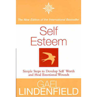 Self Esteem: Simple Steps to Develop Self-reliance and Perseverance (BOK)