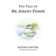 Tale of Mr. Jeremy Fisher (BOK)