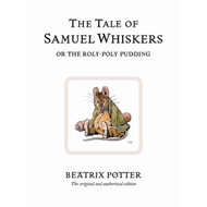 Tale of Samuel Whiskers or the Roly-Poly Pudding (BOK)