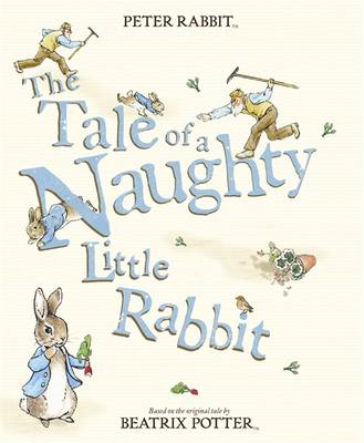 The Tale of a Naughty Little Rabbit (BOK)