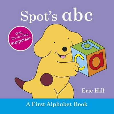 Spot's ABC: A First Alphabet Book (BOK)