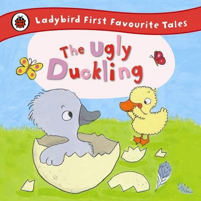 Ugly Duckling: Ladybird First Favourite Tales (BOK)