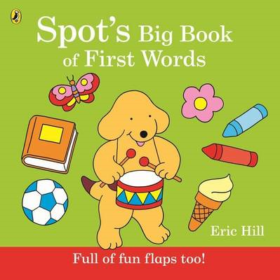 Spot's Big Book of First Words (BOK)