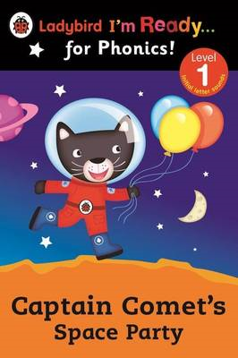Captain Comet's Space Party Ladybird I'm Ready for Phonics: (BOK)