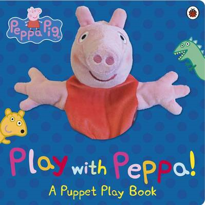 Peppa Pig: Play with Peppa Hand Puppet Book (BOK)
