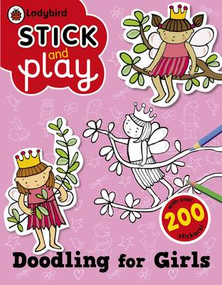 Doodling for Girls: Ladybird Stick and Play Activity Book (BOK)