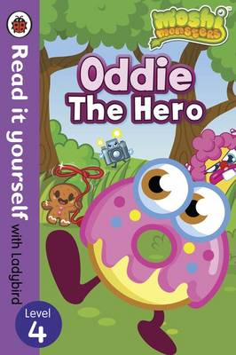Moshi Monsters: Oddie the Hero - Read it Yourself with Ladyb (BOK)