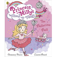 Princess Milly and the Ballerina Ball (BOK)