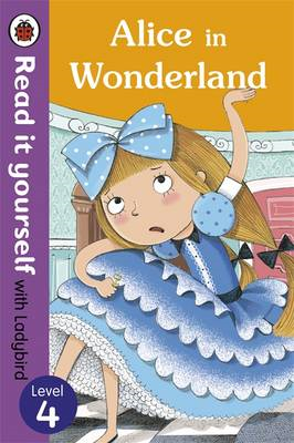 Alice in Wonderland - Read it yourself with Ladybird (BOK)