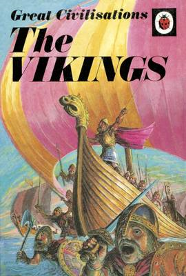 Great Civilisations: the Vikings (BOK)