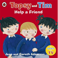 Topsy and Tim: Help a Friend (BOK)