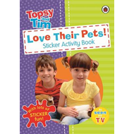 Love Their Pets: a Ladybird Topsy and Tim Sticker Book (BOK)