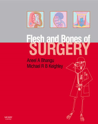Flesh and Bones of Surgery (BOK)