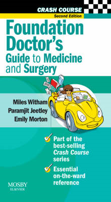 Foundation Doctor's Guide to Medicine and Surgery (BOK)