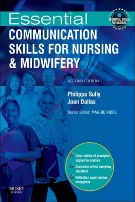 Essential Communication Skills for Nursing and Midwifery (BOK)
