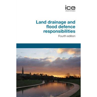Land Drainage and Flood Defence Responsibilities (BOK)