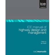 ICE Manual of Highway Design and Management (BOK)