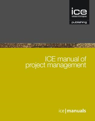 ICE Manual of Project Management (BOK)