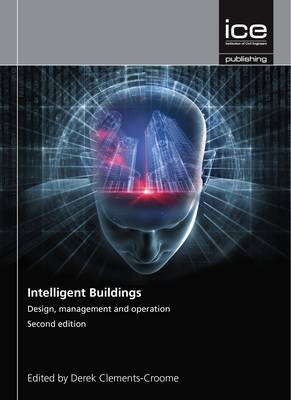Intelligent Buildings: Design, Management and Operation (BOK)