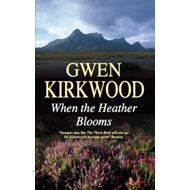 When the Heather Blooms (BOK)
