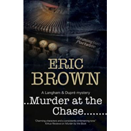 Murder at the Chase: A Locked Room Mystery Set in 1950s Engl (BOK)