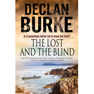Lost and the Blind: A Contemporary Thriller Set in Rural Ire (BOK)