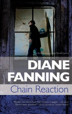 Chain Reaction: A Lucinda Pierce Homicide Investigation (BOK)