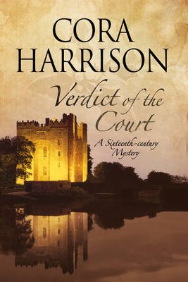 Verdict of the Court: A Mystery Set in Sixteenth-Century Ire (BOK)