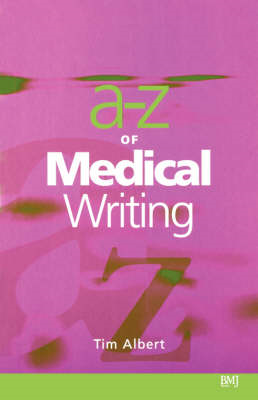 A-Z of Medical Writing (BOK)