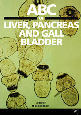 ABC of Liver, Pancreas and Gall Bladder (BOK)