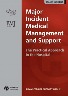 Major Incident Medical Management and Support -   the Practi (BOK)