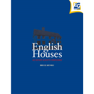 English Houses: An Estate Agent's Companion (BOK)