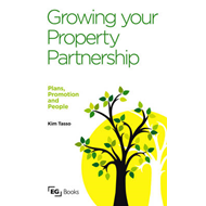 Growing Your Property Partnership: Plans, Promotion and People (BOK)