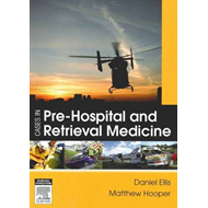 Cases in Pre-hospital and Retrieval Medicine (BOK)