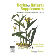 Herbs and Natural Supplements: An Evidence-based Guide (BOK)