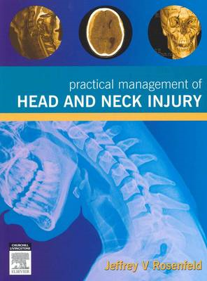 Practical Management of Head and Neck Injury (BOK)